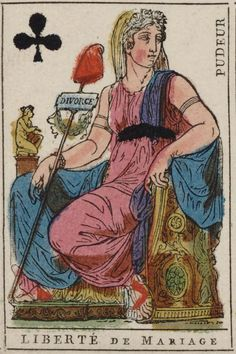 "French Revolution playing card issued 1793, Queen of Clubs becomes ""Freedom of Marriage"" with the motto ""Modesty"""