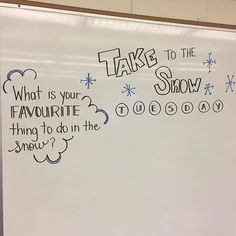 Take to the Snow Tuesday   What is your favorite thing to do in the snow?