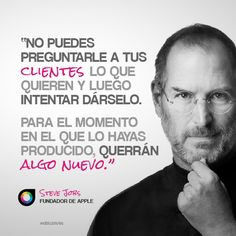 Steve Jobs, sobre lo que los clientes quieren