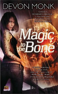 Magic to the Bone (Allie Beckstrom) by Devon Monk, http://www.amazon.ca/dp/B001ANYCOQ/ref=cm_sw_r_pi_dp_FGgOsb06Y7713