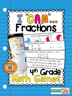 """This """"I CAN"""" Math game covers all standards for FRACTIONS (equivalence & ordering) in 4th grade. Perfect for Guided Math & Test Prep! {Common Core} With QR codes! Paid 4th Grade Math Games, Fifth Grade Math, Math Test, Fun Math, Math Activities, Fourth Grade, Teaching Math, Teaching Ideas, Add And Subtract Fractions"""