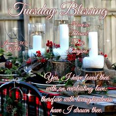 Tuesday Blessing.Have a Blessed Day Everyone!