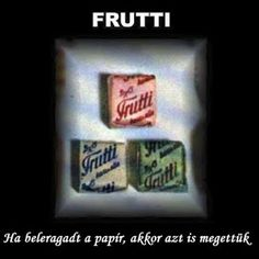 frutti was a fruit flavoured toffee. We couldn' t peel all the paper, so we ate it together :) Old Sweets, Retro Kids, Illustrations And Posters, Old Toys, Kids And Parenting, Reiki, Childhood Memories, Vintage Photos, Retro Vintage