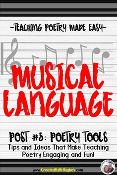Teaching Poetry Made Easy Post #3- Learn how to incorporate the poetry tool of musical language into your teaching! Be sure to read all the posts in this series as well for tips and tricks to make teaching poetry easier! Click on over and check out the post!