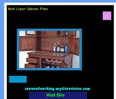 Wood Liquor Cabinet Plans 102717 - Woodworking Plans and Projects!