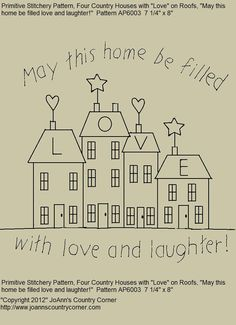 "Primitive Stitchery E-Pattern ""May this home be filled with love and laughter."""