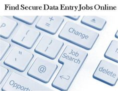 Find Secure Online Data Entry Jobs – Required Average Typing KPH