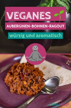Veganes Auberginen 🍆 Bohnen Ragout – würzig und aromatisch Do you love spicy cuisine? Then you are absolutely right with this eggplant ragout. It's spicy, choppy, and just delicious. And it's vegan! Tofu Recipes, Cooking Recipes, Healthy Recipes, Vegan Vegetarian, Vegetarian Recipes, Vegan Tikka Masala, Vegan Eggplant, Happy Vegan, Food Inspiration