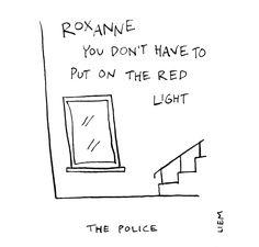 The Police. Roxanne. 365 illustrated lyrics project, Brigitte Liem.