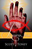 Lazarus, Man