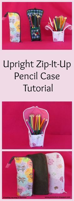 Upright Zip It Up Pencil Case Tutorial ~ Creating My Way to Success