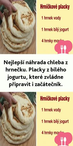 Nejlepší náhrada chleba z hrnecku. Placky z bílého jogurtu, které zvládne pripravit i zacátecník. Quick Recipes, Bread Recipes, Cooking Recipes, Salty Foods, Ciabatta, Kefir, Party Snacks, Healthy Baking, Food And Drink
