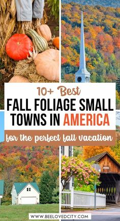 Check out these beautiful fall foliage towns in the United States. Fall towns USA | fall destinations in the USA | american towns to visit in the fall | Autumn travel USA | fall foliage USA | Beautiful american towns in the fall | beautiful fall destinations America | America fall travel | US travel in the fall