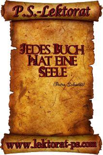 """""""Jedes Buch hat eine Seele."""" (Petra Schmidt)"""