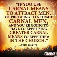 Carnal means attract Carnal men! Biblical Quotes, Spiritual Quotes, Bible Quotes, Me Quotes, Bible Verses, Quotable Quotes, Christian Life, Christian Quotes, Christian Living