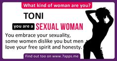 Find out What Kind of Woman are You! Man In Love, Love You, Names With Meaning, Clothes Crafts, Love Is Free, Genre, Honesty, Free Spirit, Meant To Be