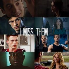 I miss them a lot!! (Teen Wolf)