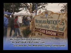 Michigan's Largest Antique & Collectible Festival  Over 80 Acres of Treasures and Memories!  Huge Classic Car Show, Auto Parts Swapmeet, Antiques, Collectibles, Coin & Sports Memorabilia, and MORE!    'Taste of Michigan' Tent. Sample some of the best Michigan made products!    www.miantiqufestival.com  989-687-9001     Midland County Fairgrounds...