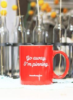 Go Away. I'm Pinning (RED) Mug. For the Pinterest lovers.. $11.99, via Etsy.