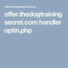 offer.thedogtrainingsecret.com handler optin.php