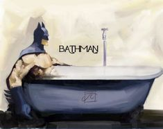 na na na na na na na na BATH TIME!