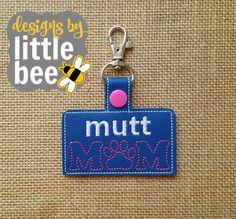 mutt dog mom key fob snap tab keychain 4x4 hoop friendly embroidery design Instant Download! bean stitch, monogram