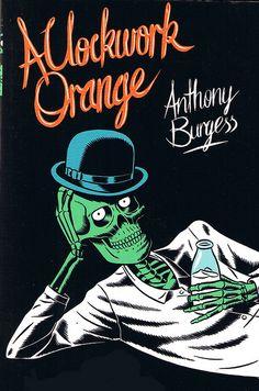 a clockwork orange - anthony burgess #ANTHONYBURGESS #BURGESS #FICTION