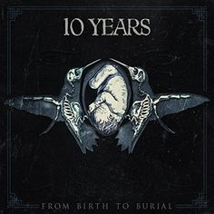 Check out: From Birth To Burial (2015) - 10 Years See: http://lyrics-dome.blogspot.com/2015/11/from-birth-to-burial-2015-10-years.html ‪#‎lyricsdome‬