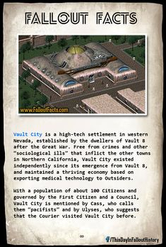 Vault City is a high-tech settlement in western Nevada, established by the dwellers of Vault 8 after the Great War. Fallout 3, Fallout Facts, Fallout Fan Art, Fallout New Vegas, Fallout Guide, Fallout Posters, Gaming Tips, Gaming Memes, Post Apocalypse