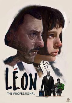 Léon the Professional Fanart movie-poster Hey guys. I finally decided to use my 6 year old Deviantart-Account to upload some of my new stuff. Leon the Professional Poster S, Movie Poster Art, Best Movie Posters, Great Films, Good Movies, Love Movie, Movie Tv, Mathilda Lando, Bon Film