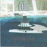 Dclub - Everything Hurts