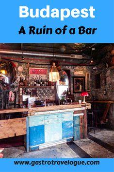 The Ruin Bars of Budapest - www.gastrotravelogue.com #bar #travel #budapest #hungary #Nightlifetravel
