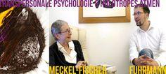 Dr. Friederike Meckel Fischer: Geburt, Trauma, verändertes Bewusstsein &...