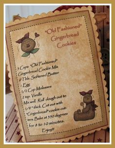 Gingerbread Cookie Recipe Card-Would make a great transfer for a pillow or framed in a kitchen. Old Fashioned Gingerbread Cookie Recipe, Gingerbread Cookie Mix, Christmas Baking, Christmas Holidays, Christmas Cards, Merry Christmas, Little Dolly, Ginger Bread Cookies Recipe, Primitive Christmas