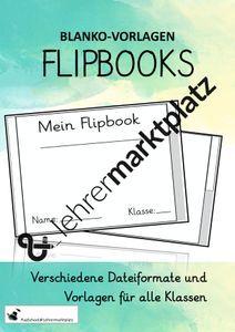 Flipbook Selbst Erstellen Blanko Vorlage Unterrichtsmaterial Im Fach Fachubergreifendes Unterrichtsmaterial Vorlagen Grundschule