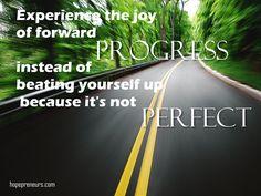 Keep going toward your goals as an entrepreneur. You can do this. http://hopepreneurs.com