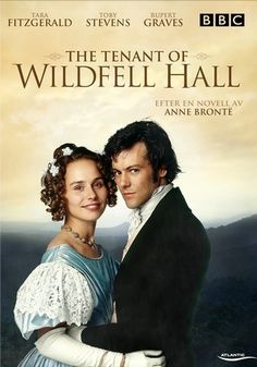 Anne Bronte's 'The Tenant of Wildfell Hall', 1996 BBC drama #Bronte