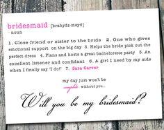 Bridesmaid invite. Event though I already did mine I still love this cute idea