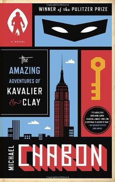 The Amazing Adventures of Kavalier & Clay (with bonus content): A Novel - Michael Chabon
