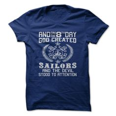 SAILORSAre you a SAILOR? Then this is a design that you must have.sailor,seaman,seafarer,mariner,berth,navy,ship,sea,fleet,gob,god,godhead,omnipotent,lord,create,devil,attention,consideration,heed,note,notice,observa