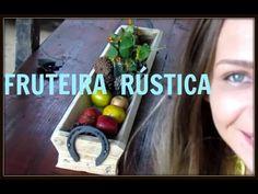 DIY | FRUTEIRA RÚSTICA | LETICIA ARTES