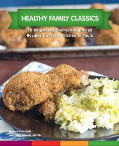 The new Healthy Family Classics Cookbook is here and full of 50 registered dietitian-approved recipes created by parents for busy families. @produceforkids