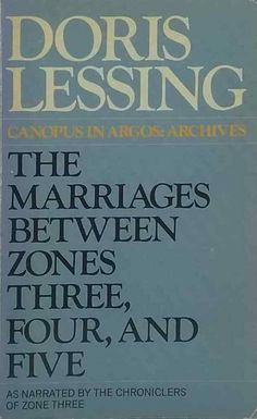 The Marriages Between Zones Three, Four and Five Doris Lessing vintage paperback Dory, Third, Marriage, Vintage, Casamento, Wedding, Mariage, Primitive