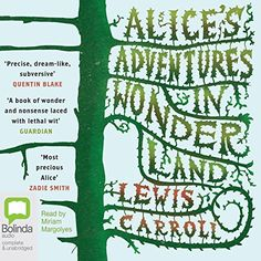 Alice's Adventures in Wonderland by Lewis Carroll…