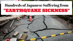 Hundreds of Japanese Suffering from Earthquake Sickness