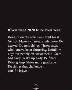new year quotes 2020 - new year quotes ; new year quotes 2020 ; new year quotes inspirational ; new year quotes funny ; new year quotes positive ; new year quotes 2020 funny ; new year quotes motivational ; new year quotes funny hilarious Self Love Quotes, Quotes To Live By, Be Brave Quotes, Know Your Worth Quotes, Simple Quotes, Strong Quotes, Change Quotes, True Quotes, Words Quotes