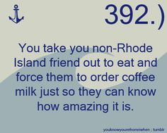 You know you're from Rhode Island when...