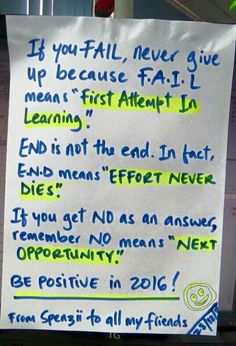 If you fail never give up because fail means first attempt in learning. On fact it means effort never dies. If you get no as an answer remember no means next opportunity. Be positive Great Quotes, Me Quotes, Motivational Quotes, Inspirational Quotes, Qoutes, Quotable Quotes, Reminder Quotes, Motivational Thoughts, Sport Quotes