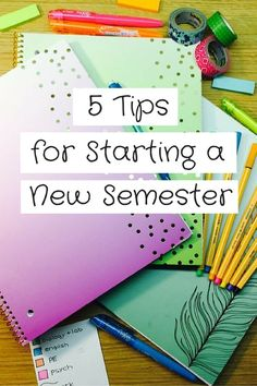 Starting a new semester can be intimidating. Here are 5 tips to get you started on the road to success!