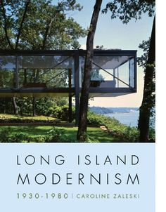 Books: Long Island Modernism 1930 – 1980